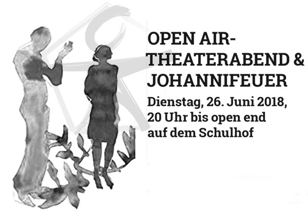 OPEN AIR- THEATERABEND & JOHANNIFEUER